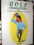 GOLF CHARACTERS BOOK WITH 25 ORIGINAL SIGNATURES ON THEIR CARICATURE DRAWINGS