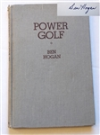 "AUTOGRAPHED BY BEN HOGAN HIS BOOK ""POWER GOLF"", PUBLISHED IN 1948"
