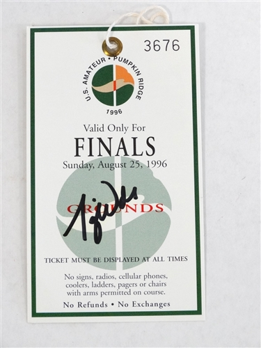 1996 U.S. AMATEUR TIGER WOODS SIGNED FINALS TICKET - THIS IS VERY RARE EARLY SIGNATURE DIFFICULT TO FIND