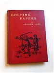 1892  A BATCH OF GOLFING PAPERS  BY ANDREW LANG