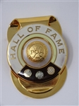 HALL OF FAME MONEY CLIP/BADGE MADE IN USA