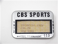 CBS SPORTS BADGE FROM 1972 MASTERS TOURNAMENT - TECHNICAL CREW, CBS -TV NEW YORK