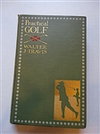 PRACTICAL GOLF BY WALTER J. TRAVIS 1902, FIRST EDITION