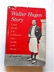 AUTOGRAPHED BY WALTER HAGEN HIS BOOK THE WALTER HAGEN STORY WITH DUST JACKET, 1956