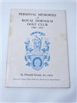 SIGNED BY THE AUTHOR DONALD GRANT MEMORIES OF ROYAL DORNOCH GOLF CLUB 1900 - 1925 BY DONAL GRANT. BROCHURE