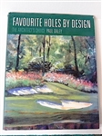 FAVOURITE HOLES BY DESIGN THE ARCHITECTS CHOICE BY PAUL DALEY