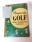 "SIGNED BY ""BABE"" DIDRIKSON ZAHARIAS BOOK ""CHAMPIONSHIP GOLF"" - FIRST EDITION 1948"
