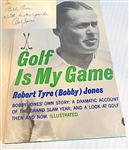 "SIGNED BY BOBBY JONES BOOK ""GOLF IS MY GAME"" - PUBLISHED IN 1960"
