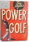 "SIGNED BY BEN HOGAN HIS BOOK ""POWER GOLF"" - FIFTH PRINTING 1948, WITH DUST JACKET"