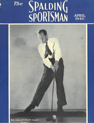 April 1940 Spalding Spjortsman with Bobby Jones on the Cover