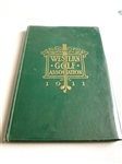 SIGNED BY CHICK EVANS 1911 WESTERN GOLF ASSOCIATION YEARBOOK FROM CHICK EVANS ESTATE,  HIS OWN COPY