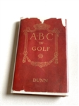 ABC OF GOLF SIGNED BY JOHN D. DUNN FIRST EDITION 1916