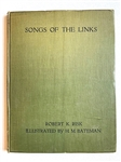 "FIRST ED. 1919 BOOK ""SONGS OF THE LINKS"" BY ROBERT K. RISK FROM LIBRARY OF WORLD RENOWNED GOLF BOOK COLLECTOR JOSEPH S.F. MURDOCK"