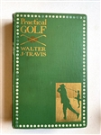 PRACTICAL GOLF 1909 PUBLICATION BY WALTER J. TRAVIS