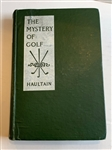 1910 THE MYSTERY OF GOLF BY ARNOLD HAULTAIN, SECOND EDITION
