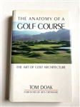 """THE ANATOMY OF A GOLF COURSE"" SIGNED BY TOM DOAK, FIRST ED., PRINTED IN 1992"