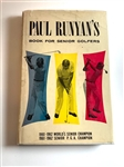 "1962 FIRST ED. SIGNED BOOK BY PAUL RUNYAN,"" BOOK FOR SENIOR GOLFERS ""WITH COA"