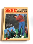 "SIGNED FIRST ED. BY SEVE BALLESTEROS BOOK, SEVE: THE YOUNG CHAMPION"" WITH DUDLEY DOUST"