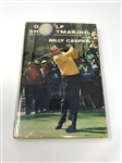 SIGNED BY BILLY CASPER 1966 BOOK, GOLF SHOT MAKING WITH BILLY CASPER