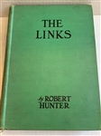 1926 THE LINKS BY ROBERT HUNTER