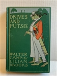 DRIVES AND PUTS A BOOK OF GOLF STORIES BY WALTER CAMP AND LILIAN BROOKS, 1899 PUBLICATION, BOSTON