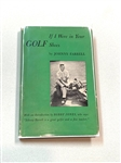 IF I WERE IN YOUR GOLF SHOES SIGNED BY JOHNNY FARRELL (AUTHOR), 1951, FIRST EDITION