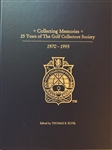"""COLLECTING MEMORIES,"" 25 YEARS OF THE GOLF COLLECTORS SOCIETY"" SIGNED TO BEN WRIGHT BY THOMAS KUHL"