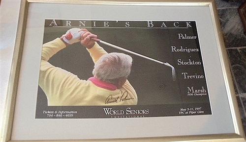 SIGNED BY ARNOLD PALMER POSTER OF EXHIBITION AT TPC AT PIPER GLEN 1997 - FRAMED