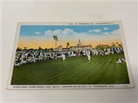 VINTAGE POST CARD WITH WALTER HAGEN AND BOBBY JONES CHAMPIONSHIP GOLF MATCH, ST. PETERSBURG, FLA.