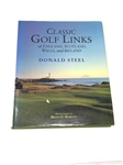 CLASSIC GOLF LINKS OF ENGLAND, SCOTLAND, WALES, AND IRELAND BY DONALD STEEL & PHOTOGRAPHY BY BRIAN MORGAN