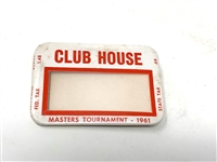 1961 MASTERS CLUB HOUSE BADGE FROM ED CARTER, PGA TOURNAMENT DIRECTOR