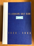 "SIGNED ""ST. ANDREWS GOLF CLUB"" 1888-1963 TO JOE DEY (HEAD OF USGA AND THEN THE PGA) IN 1963 """
