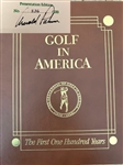 "ARNOLD PALMER SIGNED BOOK ""GOLF IN AMERICA, THE FIRST ONE HUNDRED YEARS"" LTD. ED #136/500. LEATHER BOUND , 1988"