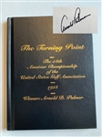 "SIGNED BY ARNOLD PALMER BOOK ""THE TURNING POINT"" THE 54TH AMATEUR CHAMPIONSHIP OF THE USGA - ARNOLD PALMER WINNER"